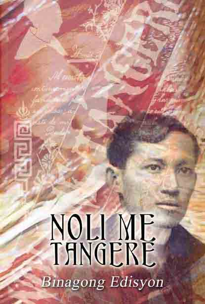 the noli me tangeres purpose essay He was the author of noli me tangere, el filibusterismo, and a number of we will write a custom essay sample on dr jose rizal the fruits of his exceptional dedication and conviction to his life's purpose are seen in our dr jose rizal writing or any similar topic only for.